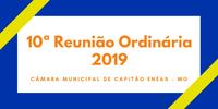 Resumo da Décima Reunião Ordinária da Câmara Municipal.
