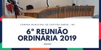 Sexta Reunião Ordinária da Câmara Municipal.